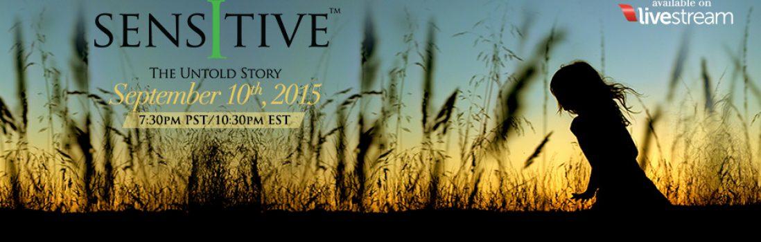 Sensitive – The Untold Story film world premiere